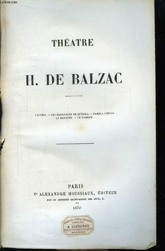 Théâtre de H. de Balzac.