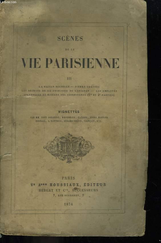 Scènes de la Vie Parisienne. TOME III