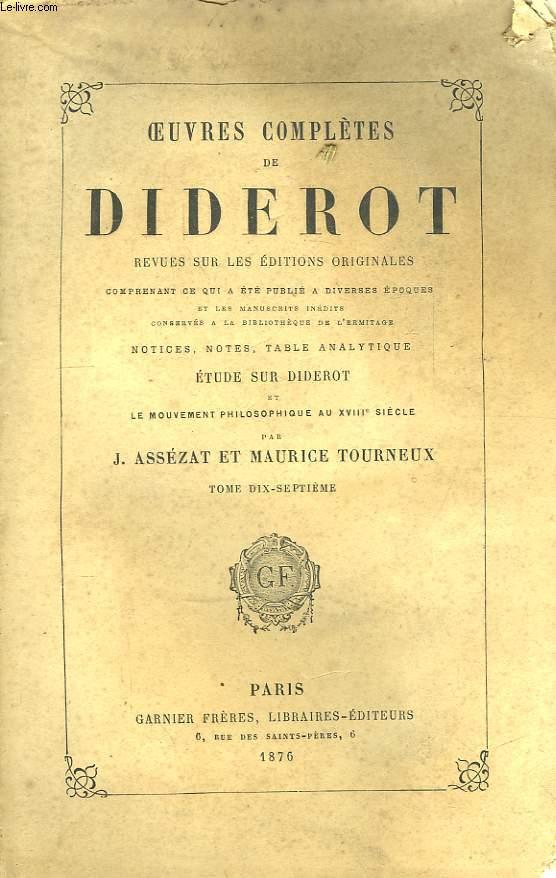 Oeuvres Complètes de Diderot. TOME XVII : Encyclopédie, Raison - Zend-Avesta