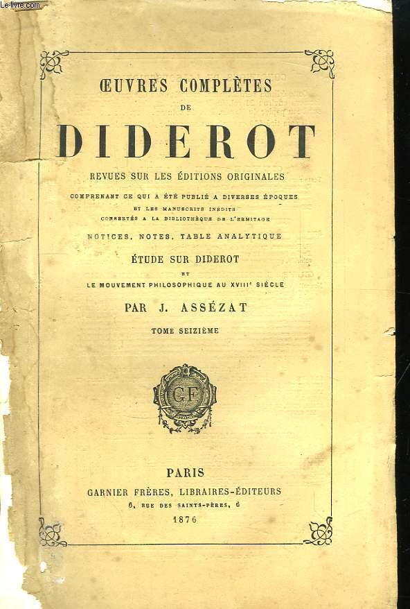 Oeuvres Complètes de Diderot. TOME XVI : Encyclopédie. Loi Naturelle - Quotidien.