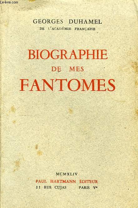Biographie de mes fantomes 1901 -1906