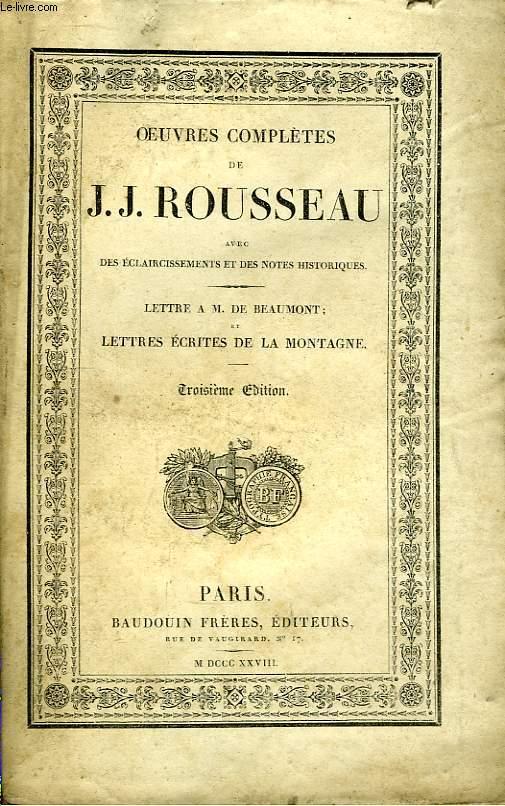 Oeuvres Complètes de J.J. Rousseau. TOME 7 : Lettre à M. de Beaumont; Lettres écrites de La Montagne.