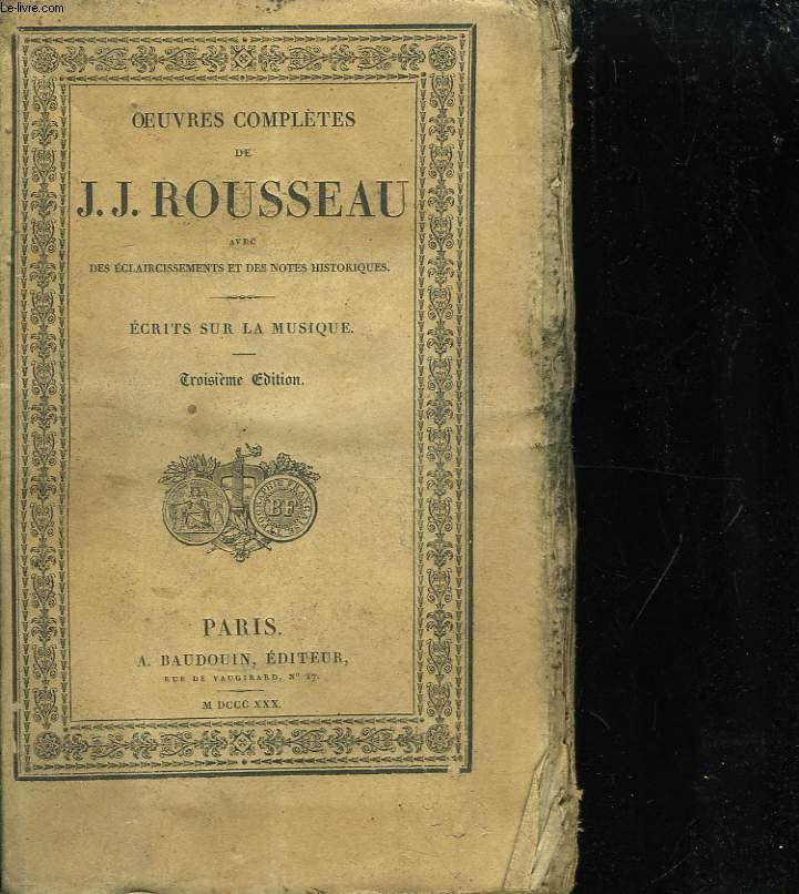 Oeuvres Complètes de J.J. Rousseau. TOME 12 : Ecrits sur la Musique.