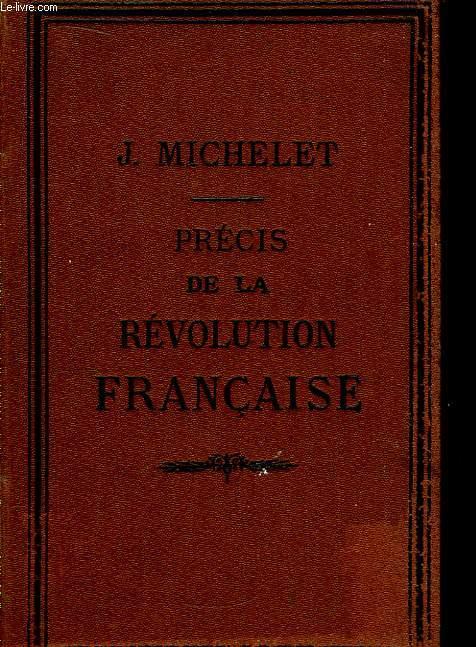 Précis de la Révolution Française.