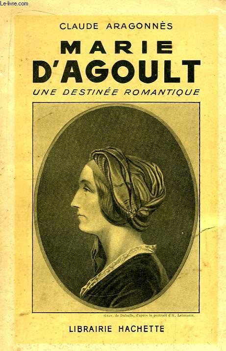 Marie d'Agoult, une destinée romantique.