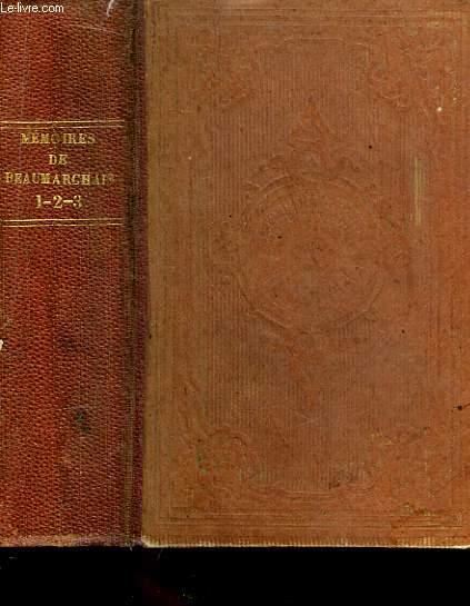 Mémoires de Beaumarchais. 3 Tomes en un seul volume.
