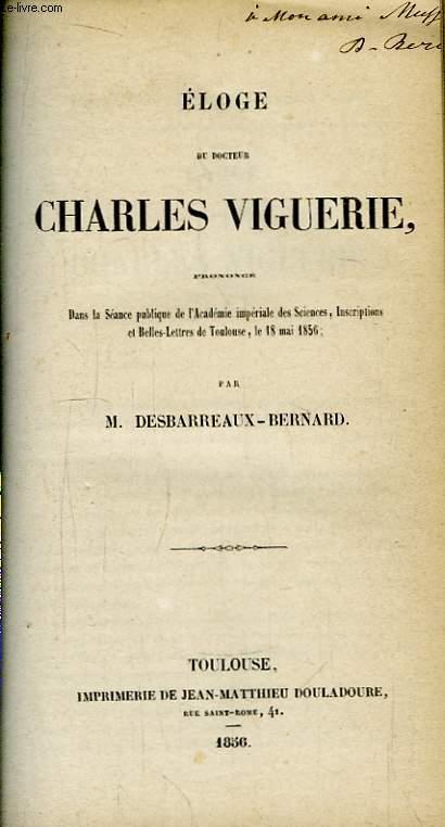 Eloge du Docteur Charles Viguerie.