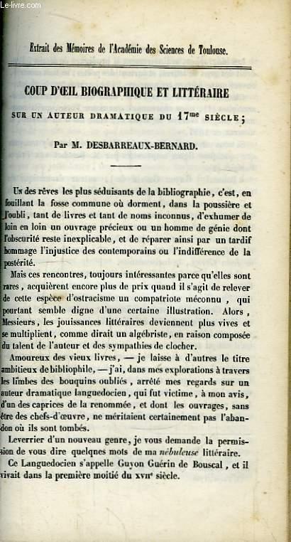 Coup d'Oeil Biographique et Littéraire sur un auteur dramatique du 17ème siècle.