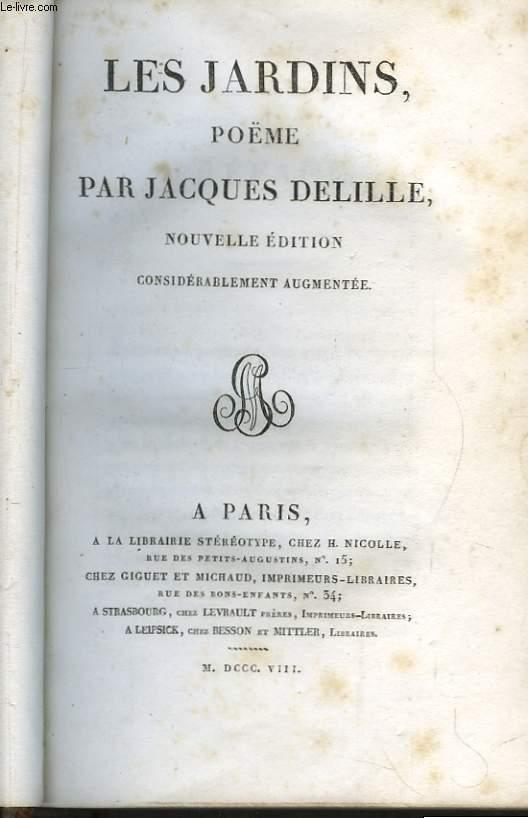 Les Jardins - L'Homme des Champs ou les Géorgiques Françaises, poème en quatre chants.