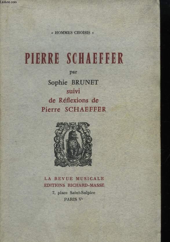 Pierre SCHAEFFER, suvi de réflexions