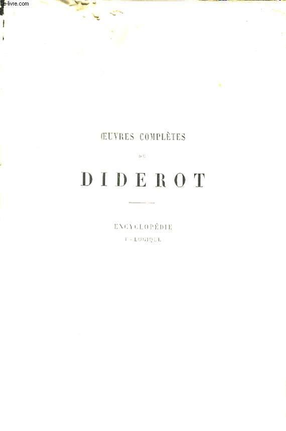 Oeuvres Complètes de Diderot. TOME XV : Encyclopédie, Face - Logique