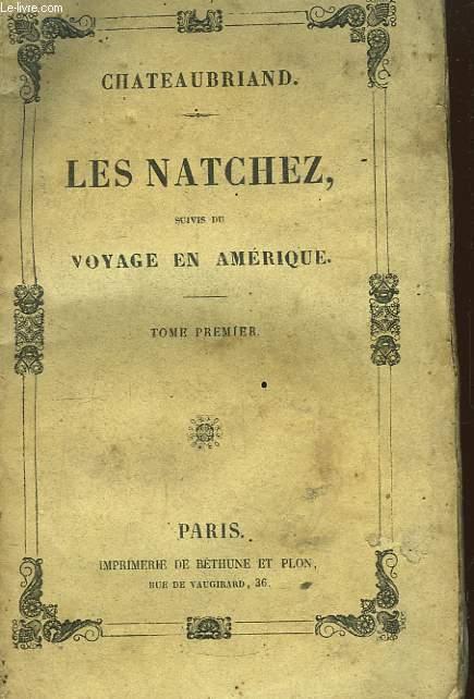 Les Natchez, suivis du Voyage en Amérique. TOME 1er
