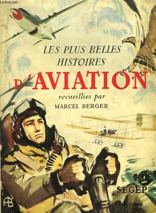 Les plus belles Histoires d'Aviation.