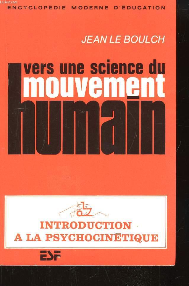 Vers une science du mouvement humain.