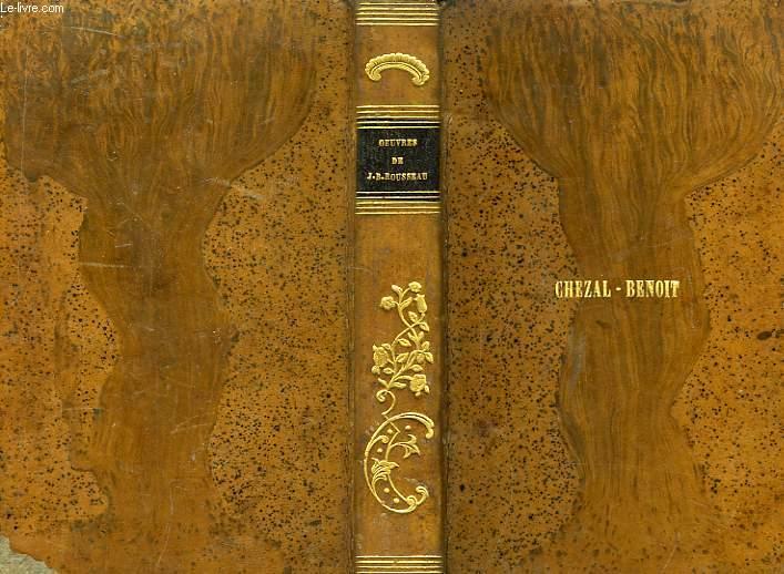 Oeuvres Choisies de J.B. Rousseau, à l'usage des collèges royaux et des écoles secondaires.