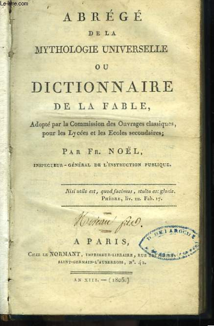 Abrégé de la Mythologie Universelle ou Dictionnaire de la Fable.
