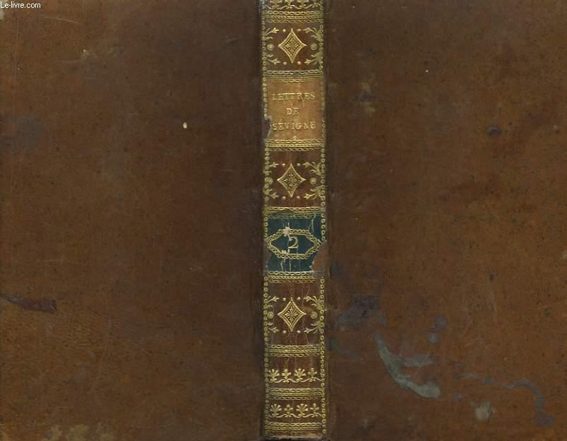 Recueil des Lettres de Madame de Sévigné. TOME 2nd
