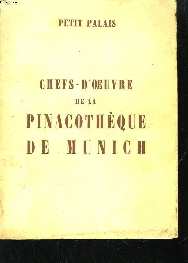 Chefs d'Oeuvre de la Pinacothèque de Munich.