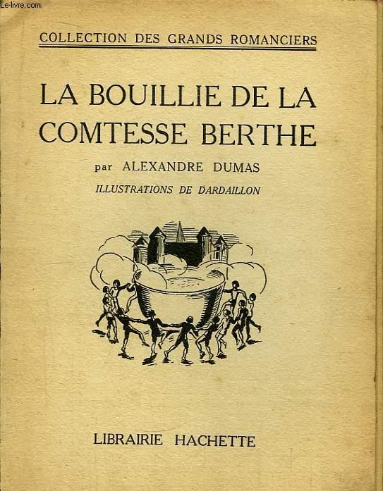 La Bouillie de la Comtesse Berthe.