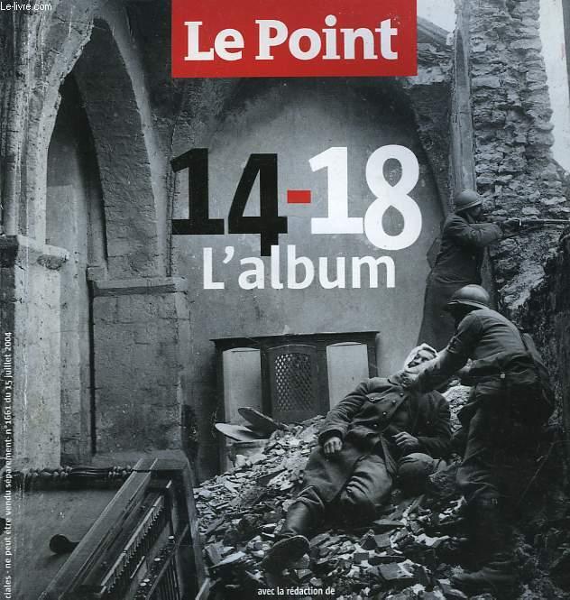 Le Point N°1661 : 14 - 18, l'album