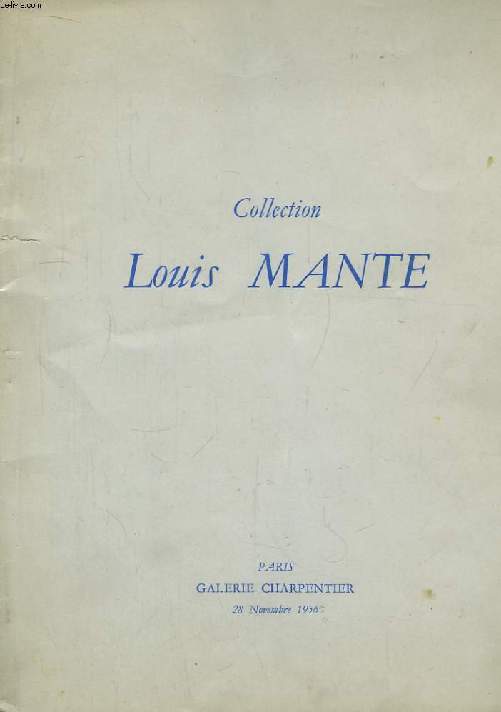 Collection Louis Mante.