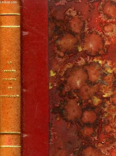 La Pensée Vivante de P.J. Proudhon. TOME 1er.