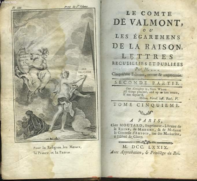 Le Comte de Valmont, ou les Egarements de la Raison. 2nde partie, TOME V