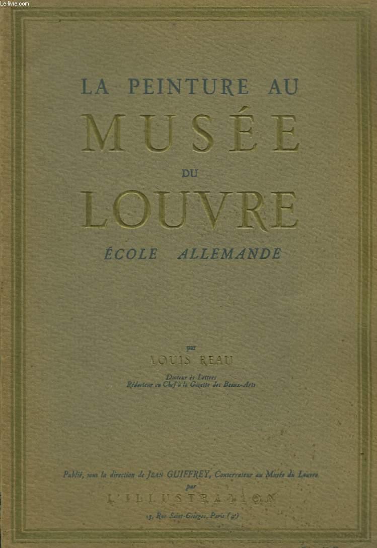 La Peinture au Musée du Louvre. Ecole Allemande