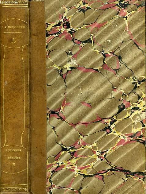 Oeuvres de J.J. Rousseau. TOME V : La Nouvelle Héloïse. Tome 3