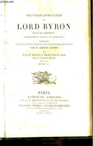 Oeuvres Complètes de Lord Byron. TOMES 5 et 6, en un seul volume : Don Juan, Tomes II et III