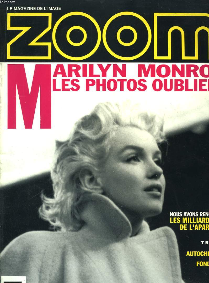 Zoom N°161 : Marilyn Monroe, les photos oubliées.