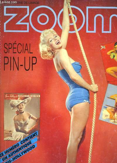 Zoom N°143. Spécial Pin-Up