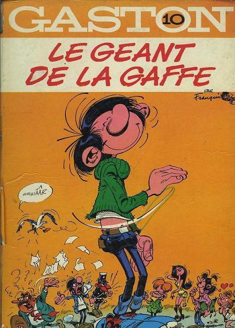 Gaston Lagaffe N°10 : Le géant de la gaffe.