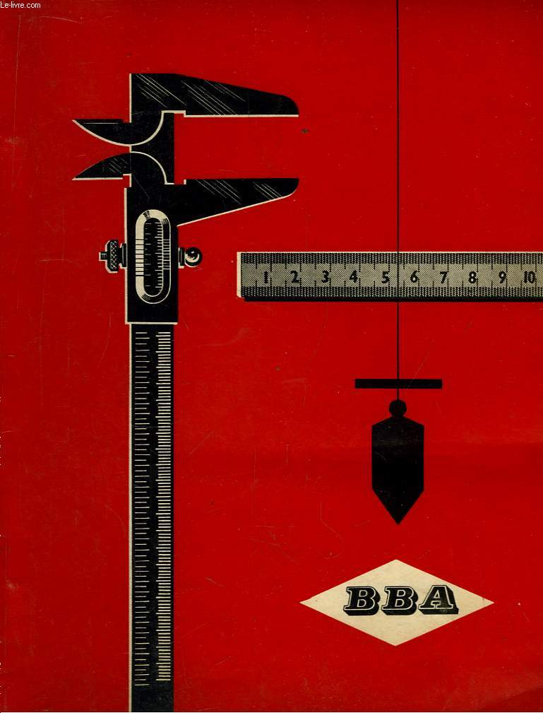 Catalogue BBA. Manufacture d'outillage.