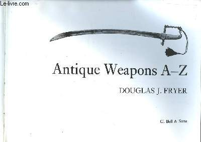 Antique Weapons A - Z