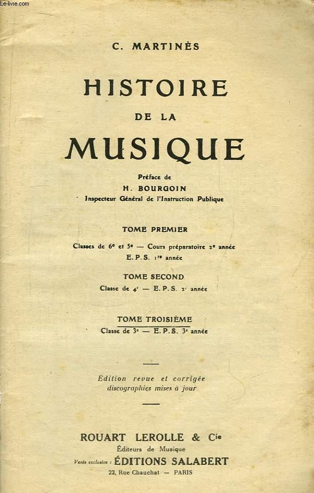 Histoire de la Musique. TOME III : Classe de 3e - EPS 3eme année.