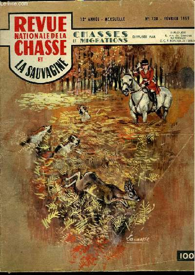 Revue Nationale de la Chasse et la Sauvagine. N°138, 12e année : Chasses et Migrations.