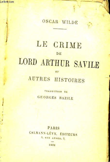 Le crime de Lord Arthur Savile et autres histoires.