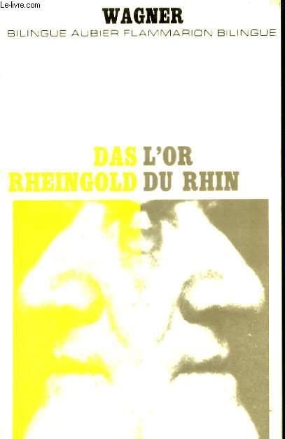 L'Or du Rhin - Das Rheingold.