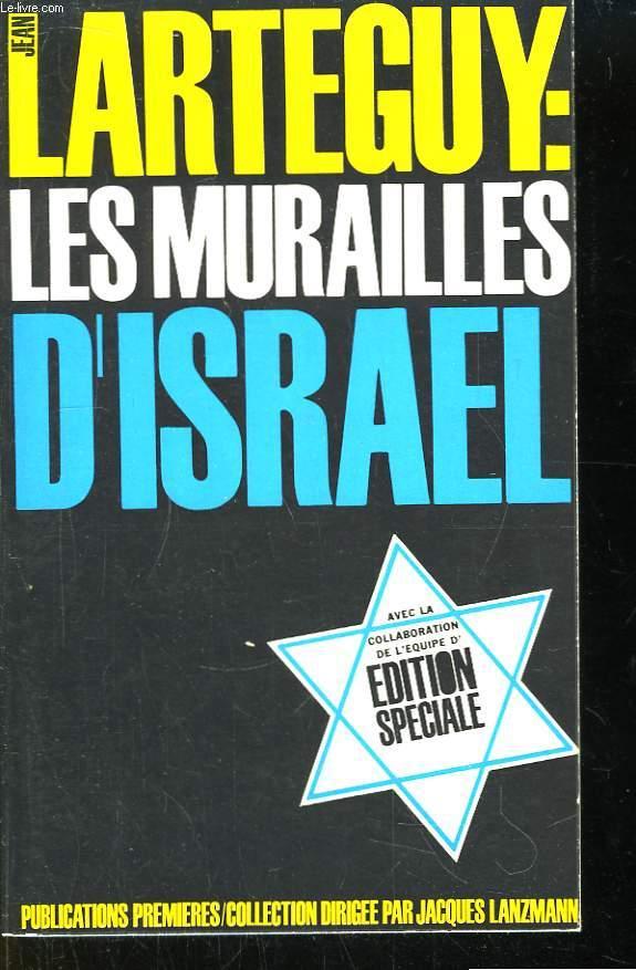 Les murailles d'Israël.