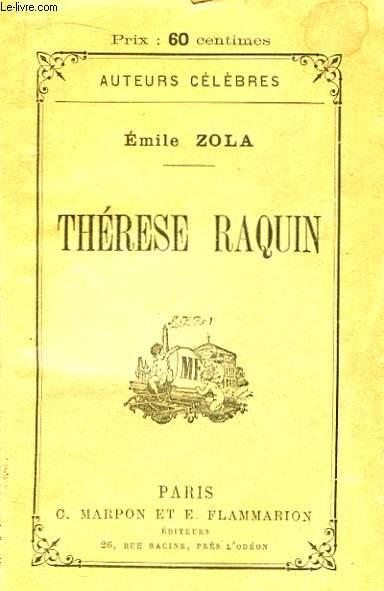 Thérèse Raquin.