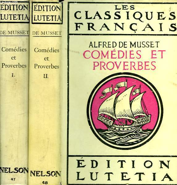 Comédies et Proverbes. En 2 TOMES