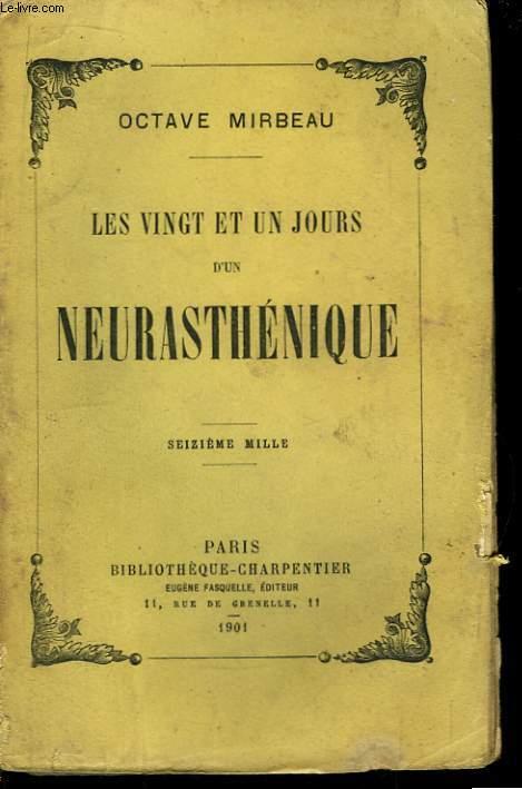 Les vingt et un jours d'un Neurasthénique.