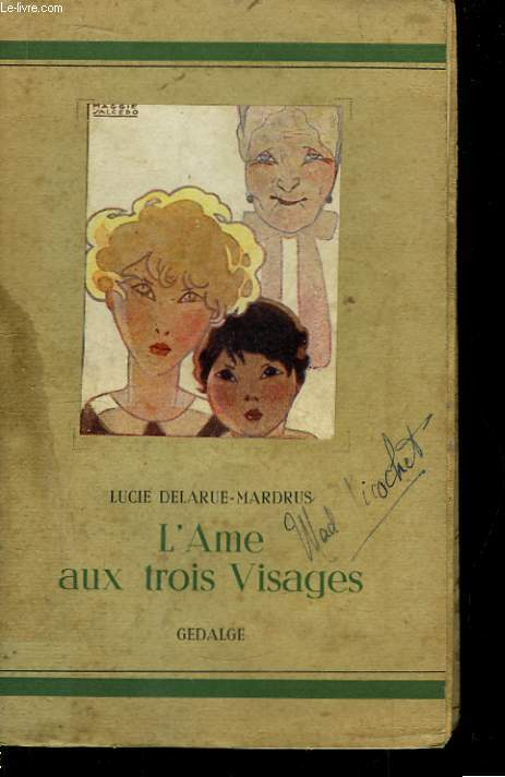 L'Ame aux Trois Visages.