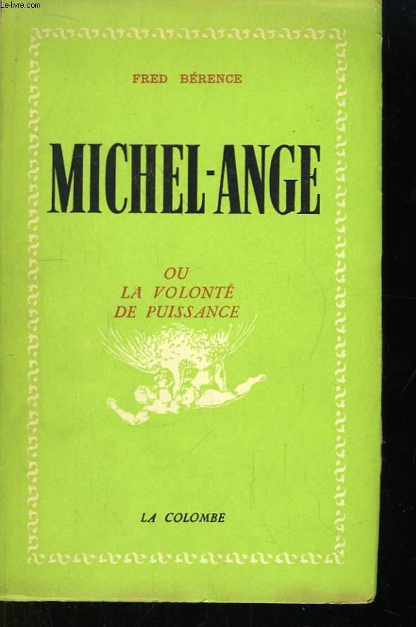 Michel-Ange, ou la Volonté de Puissance