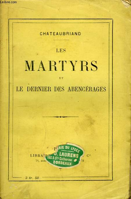 Les Martyrs et le dernier Abencérages.