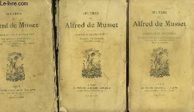 Oeuvres de Alfred de Musset. Comédies et Proverbes. En 3 TOMES