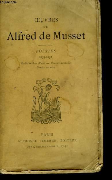 Oeuvres de Alfred de Musset. Poésies 1833 - 1852. TOME II