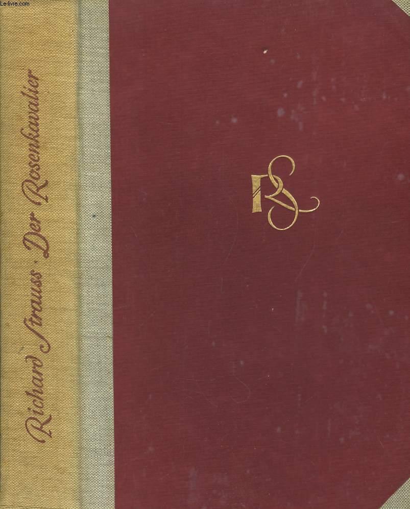 Der Rosenkavalier - Le Chevalier à la Rose.