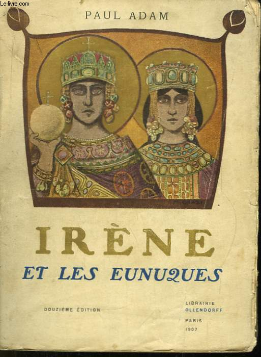 Irène et les Eunuques.